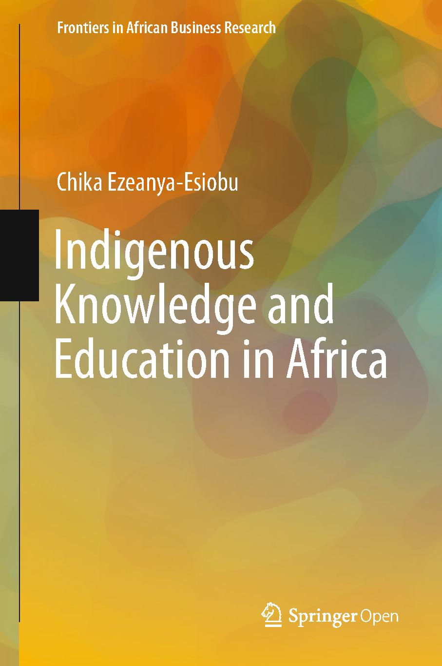 Indigenous Knowledge and Education in Africa   PDF Host