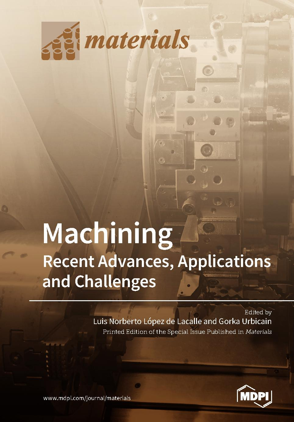 Machining—Recent Advances, Applications and Challenges | PDF Host